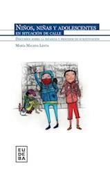 Libro Niños  Niñas Y Adolescentes En Situacion De Calle