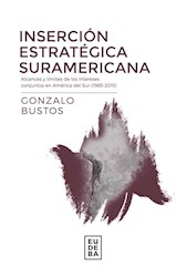 Libro Insercion Estrategica Suramericana