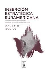 Papel Inserción estratégica suramericana