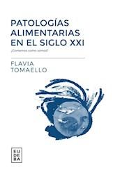 Libro Patologias Alimentarias En El Siglo Xxi