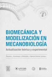 Papel Biomecánica y modelización en mecanobiología