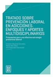 Libro Tratado Sobre Prevencion Laboral En Adicciones