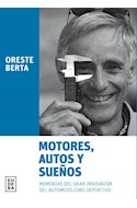 Papel MOTORES AUTOS Y SUEÑOS MEMORIAS DEL GRAN INNOVADOR DEL AUTOMOVILISMO DEPORTIVO