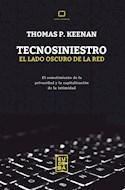 Papel TECNOSINIESTRO EL LADO OSCURO DE LA RED (COLECCION TEMAS URGENTES)