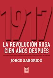 Papel 1917. La revolución rusa cien años después