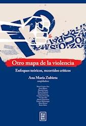 Libro Otro Mapa De La Violencia
