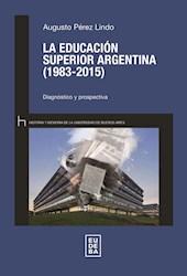 Papel La educación superior argentina (1983-2015)