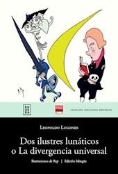 E-book Dos ilustres lunáticos o La divergencia universal