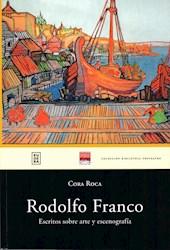 Libro Rodolfo Franco - Escritos Sobre Arte Y Escenografa