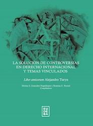 Papel La solución de controversias en derecho internacional y temas vinculados