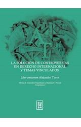Papel SOLUCION DE CONTROVERSIAS EN DERECHO INTERNACIONAL Y TEMAS V