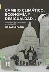 Libro Cambio Climatico Economia Y Desigualdad