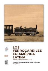 Papel Ferrocarriles En America Latina, Los
