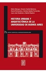 Papel HISTORIA URBANA Y ARQUITECTONICA DE LA UNIVERSIDAD DE BUENOS