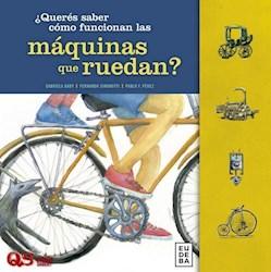 Libro Queres Saber Como Funcionan Las Maquinas Que Ruedan ?