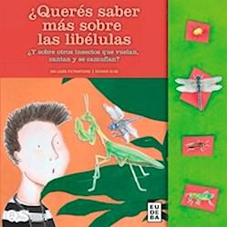 Libro Queres Saber Mas Sobre Las Libelulas ?