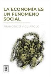 Libro La Economia Es Un Fenomeno Social