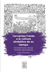 Papel Cervantes frente a la cultura simbólica de su tiempo