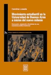 Libro Movimiento Estudiantil En La Universidad De Bs A Inicios De Nuevo Milenio