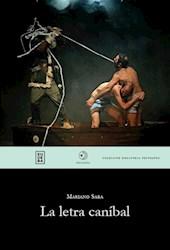 Libro La Letra Canibal