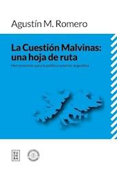 Libro La Cuestion Malvinas : Una Hoja De Ruta