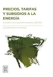 Libro Precios Tarifas Y Subsidios A La Energia