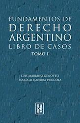 E-book Fundamentos de derecho argentino. Libro de casos. Tomo 1