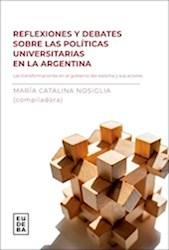 Libro Reflexiones Y Debates Sobre Las Politicas Universitarias