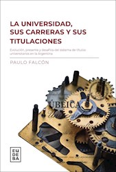 E-book La universidad, sus carreras y titulaciones