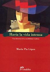 E-book Hacia la vida intensa
