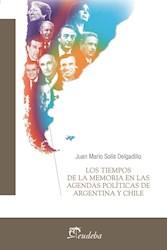 E-book Los tiempos de la memoria en las agendas políticas de Argentina y Chile