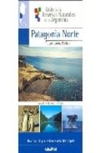 Papel Patagonia Norte Guia De Reservas Naturales