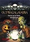 Papel Ultracalavera - Terror En La Fiesta De Disfraces