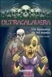 Papel Ultracalavera - Un Fantasma En Mi Espejo