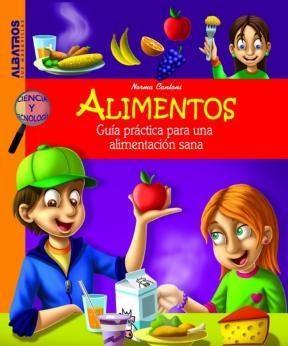 Papel Alimentos. Guia Practica Para Una Alimentacion Sana