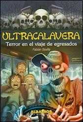 Papel Ultracalavera - Terror En El Viaje De Egresados