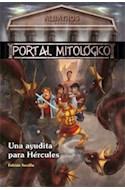 Papel UNA AYUDITA PARA HERCULES (PORTAL MITOLOGICO 3)