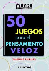 Libro 50 Juegos Para El Pensamiento Veloz