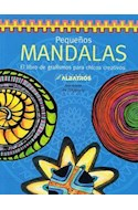 Papel PEQUEÑOS MANDALAS EL LIBRO DE GRAFISMOS PARA CHICOS CRE  ATIVOS
