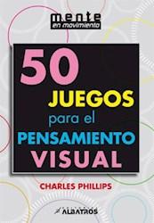 Libro 50 Juegos Para El Pensamiento Visual