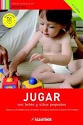 Libro Jugar Con Bebes Y Niños Pequeños