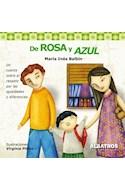 Papel DE ROSA Y AZUL UN CUENTO SOBRE EL RESPETO POR LAS IGUALDADES Y DIFERENCIAS (ILUSTRADO)