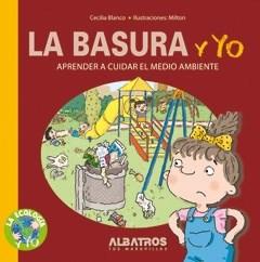Papel Basura Y Yo, La
