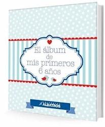 Libro El Album De Mis Primeros 6 Años