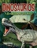 Papel Dinosaurios Y El Origen De Las Aves