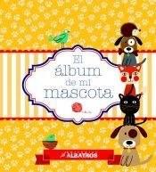 Libro El Album De Mi Mascota