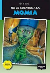Papel No Le Cuentes A La Momia