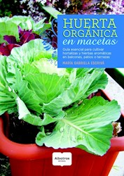 Libro Huerta Organica En Macetas