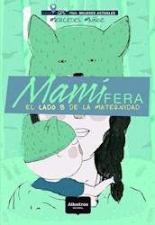 Papel Mamifera - El Lado B De La Maternidad