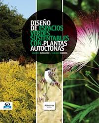 Libro Diseño De Espacios Verdes Sustentables